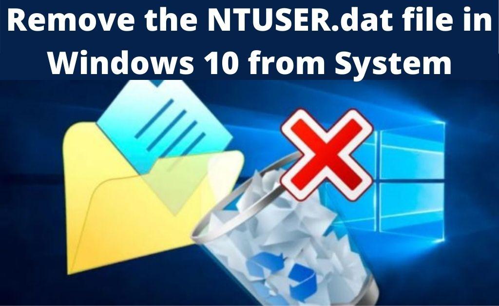 NTUSER.DAT File in Windows 10