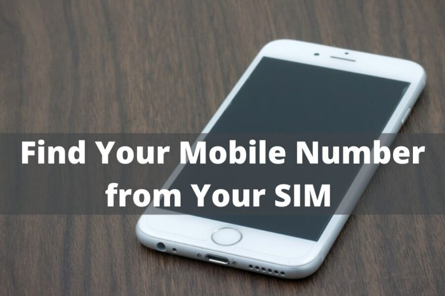 """""""What is my mobile number?"""" — Find it Out Easily"""